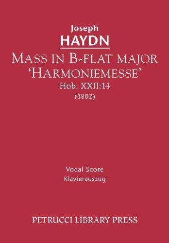 Mass in B-Flat Major 'Harmoniemesse', Hob. XXII: 14 - Vocal Score 9781608740642
