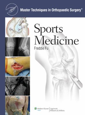 Master Techniques in Orthopaedic Surgery: Sports Medicine 9781608310814