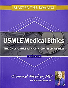 Master the Boards USMLE Medical Ethics: The Only USMLE Ethics High-Yield Review 9781607149040
