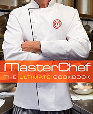 Masterchef (TM): The Ultimate Cookbook 9781609615123