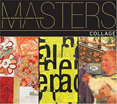 Collage: Major Works by Leading Artists 9781600591082