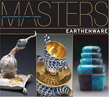 Earthenware: Major Works by Leading Artists 9781600592935