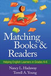 Matching Books and Readers: Helping English Learners in Grades K-6 7415542