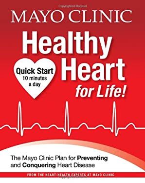 Mayo Clinic Healthy Heart for Life!