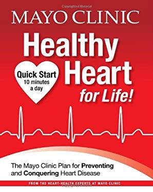 Mayo Clinic Healthy Heart for Life!