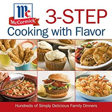 McCormick 3-Step Cooking with Flavor 9781603200257