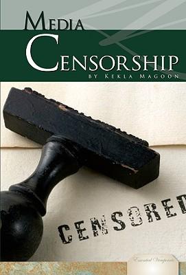 Media Censorship 9781604535334
