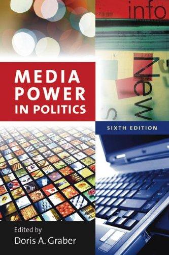 Media Power in Politics 9781604266108