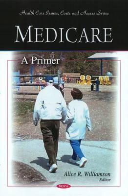 Medicare: A Primer 9781607411086
