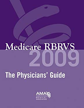 Medicare RBRVS: The Physicians' Guide 9781603590877