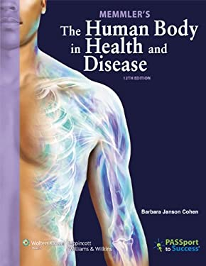 Memmler's the Human Body in Health and Disease 9781609139070