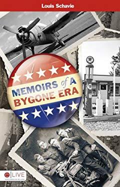 Memoirs of a Bygone Era 9781606047798