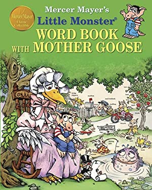 Mercer Mayer's Little Monster Word Book with Mother Goose