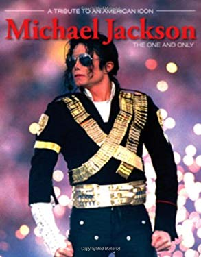 Michael Jackson: The One and Only 9781600783487