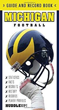 Michigan Football: Guide and Record Book 9781600781810
