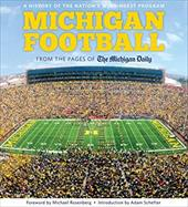 ISBN 9781600787652 product image for Michigan Football: The History of the Nation's Winningest Program | upcitemdb.com