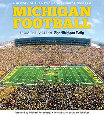 Michigan Football: The History of the Nation's Winningest Program