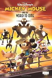 Mickey Mouse & the World to Come 7437148