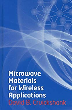 Microwave Materials for Wireless Applications 9781608070923
