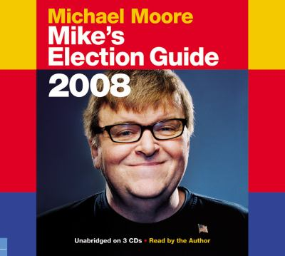 Mike's Election Guide 9781600245268