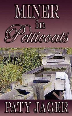 Miner in Petticoats 9781601545060