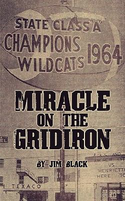 Miracle on the Gridiron 9781608441693