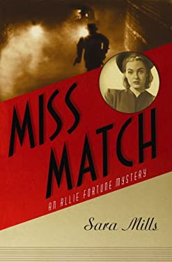 Miss Match: An Allie Fortune Mystery, #2 9781602854857