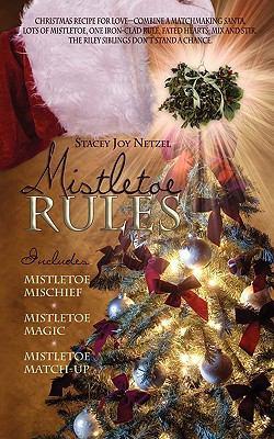 Mistletoe Rules 9781601546555