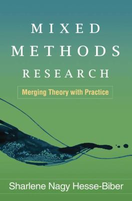 Mixed Methods Research: Merging Theory with Practice 9781606232590