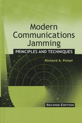 Modern Communications Jamming: Principles and Techniques 9781608071654