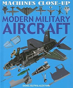 Modern Military Aircraft 9781608701087