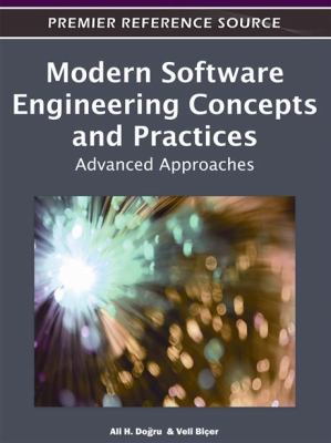 Modern Software Engineering Concepts and Practices: Advanced Approaches 9781609602154