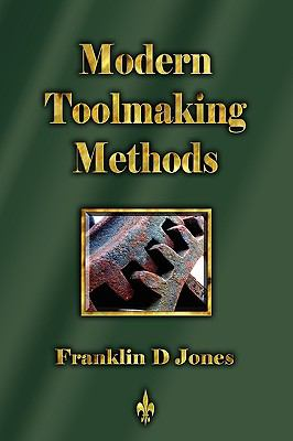 Modern Tookmaking Methods 9781603863162