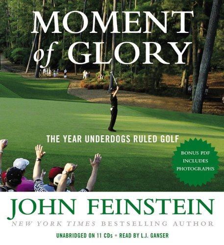 Moment of Glory: The Year Underdogs Ruled Golf 9781607882008