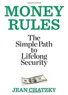 Money Rules: The Simple Path to Lifelong Security 9781609618605