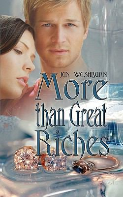 More Than Great Riches 9781601545671