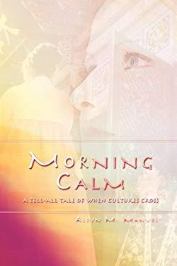 Morning Calm 9781608605972