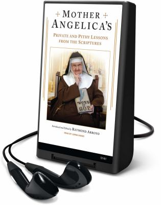 Mother Angelica's Private and Pithy Lessons from the Scriptures [With Earbuds] 9781607758129