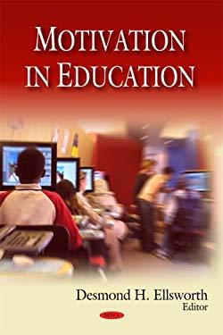 Motivation in Education 9781606922347