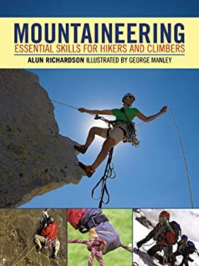 Mountaineering: Essential Skills for Hikers and Climbers 9781602399891