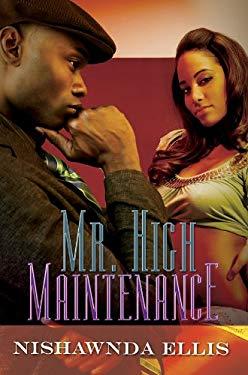 Mr. High Maintenance 9781601623669