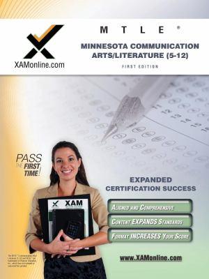 Mtle Minnesota Communication Arts/Literature (5-12) Teacher Certification Test Prep Study Guide 9781607870753