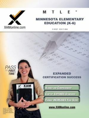 MTLE Minnesota Elementary Education (K-6) Teacher Certification Test Prep Study Guide 9781607870760