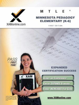 MTLE Minnesota Pedagogy: Elementary (K-6) Teacher Certification Test Prep Study Guide 9781607870746