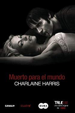 Muerto Para el Mundo = Dead to the World