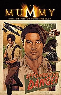 Mummy Movie Prequel: The Rise & Fall of Xango's Ax 9781600102523