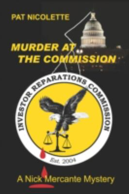 Murder at the Commission 9781601455376