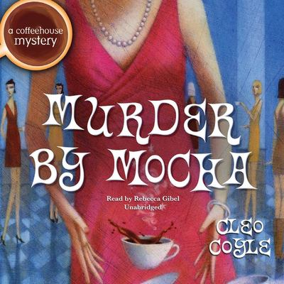 Murder by Mocha: A Coffeehouse Mystery