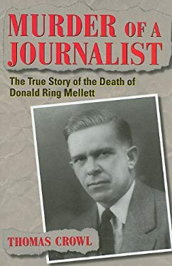 Murder of a Journalist: The True Story of the Death of Donald Ring Mellett 9781606350027