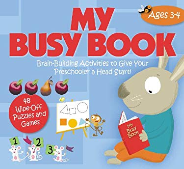 My Busy Book, Ages 3-4: Brain-Building Activities to Give Your Preschooler a Head Start! [With Pens/Pencils] 9781602141131